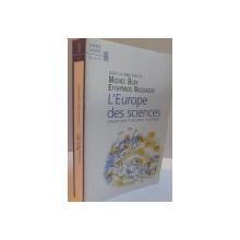 L`EUROPE DES SCIENCES, CONSTITUTION D`UN ESPACE SCIENTIFIQUE, 2001