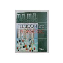 LEXICON PEDAGOGIC de MIRCEA STEFAN , 2006