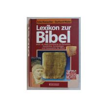LEXIKON ZUR BIBEL , MEHR ALS 6000 STICHWORTE ZU PERSONNEN , GESCHICHTE , ARCHAOLOGIE UND GEOGRAPHIE DER BIBEL von FRITZ RIENECKER und GERHARD MAIER , 2005