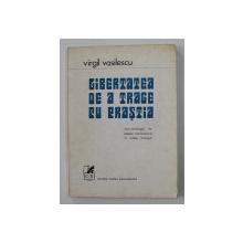 LIBERTATEA DE A TRAGE CU PRASTIA de VIRGIL VASILESCU , MINI- ANTOLOGIE DE POEZIE ROMANEASCA , 1974