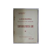 LICHIDAREA SOCIETATILOR ANONIME SI CONTABILITATEA LOR de C. G. DEMETRESCU , 1930