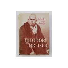 LIFE , ART AND AMERICA by THEODORE DREISER , 1976