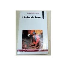 LIMBA DE LEMN-FRANCOISE THOM  1993