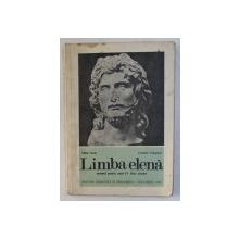 LIMBA ELENA , MANUAL PENTRU ANUL IV , LICEE CLASICE de MIHAI NASTA si CONSTANT GEORGESCU , 1975
