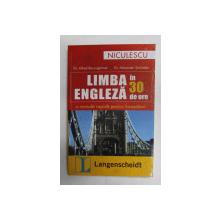 LIMBA ENGLEZA IN 30 DE ORE de ALFRED BAUMGARTNER si ALEXANDER SCHUSSLER , 2007