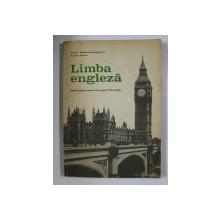 LIMBA ENGLEZA , MANUAL PENTRU CLASA A IX - A de  VIRGILIU STEFANESCU - DRAGANESTI SI AURELIA VOINEA , 1979