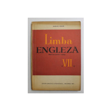 LIMBA ENGLEZA - MANUAL PENTRU CLASA A VII -A de MARIANA TARANU , 1967