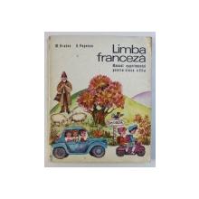 LIMBA FRANCEZA - MANUAL EXPERIMENTAL PENTRU CLASA A III -A de M . BRATES si G . POPESCU , 1973
