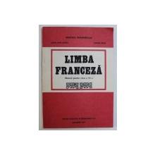 LIMBA FRANCEZA - MANUAL PENTRU CLASA A VI - A de DOINA POPA - SCURTU si AURORA BOTEZ , 1993