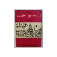 LIMBA GERMANA - MANUAL PENTRU CLASA A VIII - A ( ANUL VII DE STUDIU ) de KARIN GUNDISCH , 1980