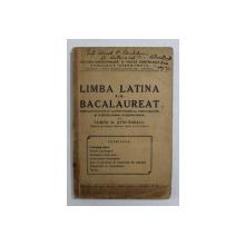 LIMBA LATINA LA BACALAUREAT , MANUAL de TUDOR D. STEFANESCU , 1938