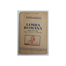 LIMBA ROMANA. CARTE DE CITIRE PENTRU CLASA A IV-A ELEMENTARA  1954
