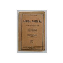 LIMBA ROMANA PENTRU CLASA VI -A SECUNDARA de PETRE V. HANES , 1929