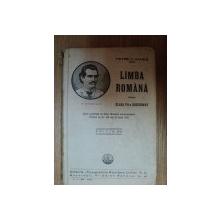 LIMBA ROMANA PENTRU CLASA VII A SECUNDARA, EDITIA A X A, de PETRE V. HANES