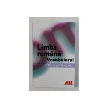 LIMBA ROMANA , VOCABULARUL DE MIHAELA POPESCU , 2003