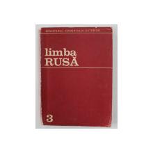LIMBA RUSA , ANUL III , MANUAL DE LIMBA SI CORESPONDENTA COMERCIALA de A. HIRLAOANU , 1973