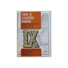 LIMBA SI LITERATURA ROMANA AUXILIAR PENTRU CLASA A IX -A de ADRIAN NICOLAE ROMONTI ( coordonator ) , 2014