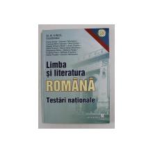 LIMBA SI LITERATURA ROMANA - TESTARI NATIONALE , coordonator ST. M. ILINCA , 2002