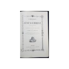 L'IMITATION DE JESUS-CHRIST, traduction par LABBE F. DE LAMENNAIS - PARIS, 1886
