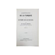 L'INDEPENDANCE DE LA TURQUIE par M. FRANCOIS NOGUES - CONSTANTINOPOLE, 1851