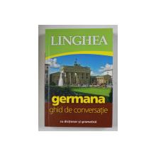 LINGHEA , GERMANA , GHID DE CONVERSATIE CU DICTIONAR SI GRAMATICA , 2015