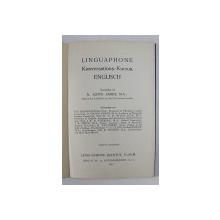 LINGUAPHONE KONVERSATIONS - KURSUS ENGLISH , von A . LLOYD JAMES , 1931