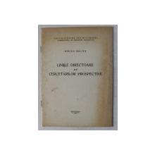 LINIILE DIRECTOARE ALE CERCETARILOR PROSPECTIVE de MIRCEA MALITA , 1970