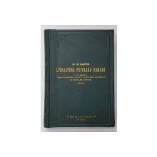 LITERATURA POPULARA ROMANA de Dr. M. GASTER , 1888 , LEGATURA ORIGINALA DE EDITURA *