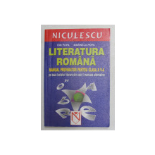 LITERATURA ROMANA - MANUAL PREPARATOR PENTRU CLASA A V-A de ION POPA si MARINELA POPA , 2006