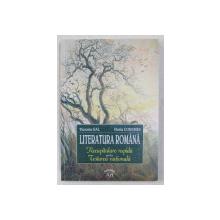LITERATURA ROMANA - RECAPITULARE RAPIDA PENTRU TESTAREA NATIONALA de VICTORIA GAL , HORIA CORCHES , 2005