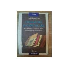 LITERATURA SI COMUNICARE de LIVIU PAPADIMA , 1999
