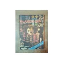 LITERATURA SI JOCURILE MINTII , PLANETA SAH , ULTIMILE SASE LUNI AU PRILEJUIT SAHULUI ROMANESC NOI AFIRMARI PUTERNICE PE ARENA INTERNATIONALA , 1985