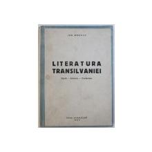 LITERATURA TRANSILVANIEI  - STUDII - ARTICOLE - CONFERINTE de ION BREAZU , 1944 , DEDICATIE*