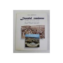 LITORALUL ROMANESC - STAMPE LA PONTUL EUXIN , de MIHAIL SERBANESCU , TEXT IN ROMANA , FRANCEZA , ENGLEZA , 1998 , DEDICATIE *