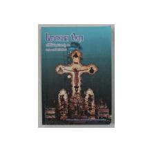 LITURGHIA VIETII  - MEDITATII TEOLOGICE de PREOT IOAN BARLANESCU , 1999