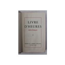 LIVRE D 'HEURES LATIN - FRANCAIS , 1951