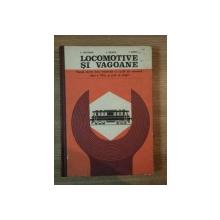 LOCOMOTIVE SI VAGOANE de E . PRETORIAN , V. NEGREA , I. ILIESCU , 1977