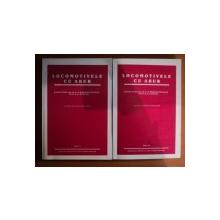 LOCOMOTIVELE CU ABUR , TEORIE SI CONSTRUCTIE , VOL. I - II , 1952