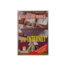 LOCURI DE MUNCA PRIN INTERNET de RICHARD NELSON BOLLES , 1999