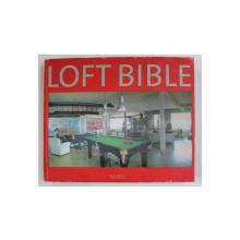 LOFT BIBLE , 2005