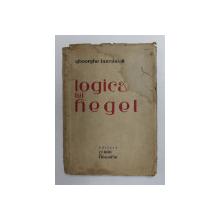 LOGICA LUI HEGEL de GHEORGHE BUMBESTI , 1944 , DEDICATIE*
