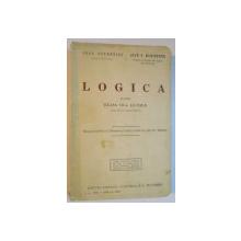 LOGICA PENTRU CLASA A VII-A LICEALA de IOAN PETROVICI, IOAN F. BURICESCU, EDITIA A II-A ADAUGITA  1935