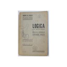 LOGICA PENTRU CLASA VII  - A SECUNDARA de EMILIA BOGDAN si ALEXANDRU BOGDAN , EDITIA A II - A , 1938