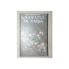 LOGOFATUL DE TAINA - RODICA OJOG-BRASOVEANU  1978
