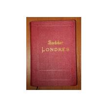 LONDRES ET SES ENVIRONS par K. BAEDEKER  1907