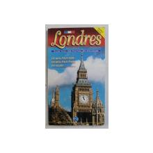 LONDRES - GUIDE AVEC 332 PHOTOS EN COULEURS , 1999