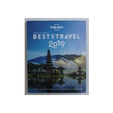 LONELY PLANET ' S BEST IN TRAVEL 2019