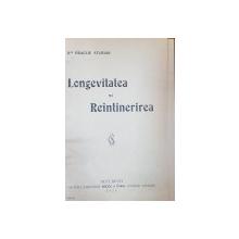 LONGEVITATEA SI REINTINERIREA de DR. ERACLIE STERIAN - BUCURESTI, 1925