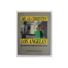 LOS ANGELES DER VERGESSENE STERN DER LAURIE BLOOM von ENKI BILAL und PIERRE CHRISTIN , 1984, POVESTIRE GRAFICA *