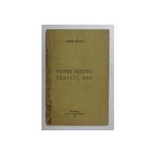 LUCIAN BLAGA, PIETRE PENTRU TEMPLUL MEU, BUCURESTI, 1920, EDITIA I-A